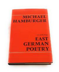 East German Poetry (German and English Edition) by  Michael [Editor] Hamburger - First Edition - 1972-11-15 - from Third Person Books and Biblio.co.uk