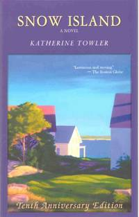 SNOW ISLAND by  Katherine Towler - Paperback - Signed - 2012 - from The Avocado Pit (SKU: 63224)