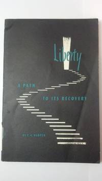 LIBERTY A Path To Its Recovery