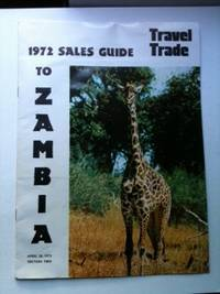 1972 Travel Trade Sales Guide To Zambia April 10, 1972 Section Two