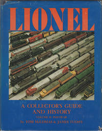 Lionel: Collector's Guide and History. Vol. II: Postwar