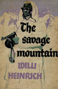 image of The Savage Mountain, A Novel