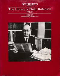 Sale 23 June 1988: The Library of Philip Robinson.