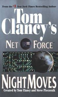 Night Moves (Tom Clancy's Net Force, Book 3)