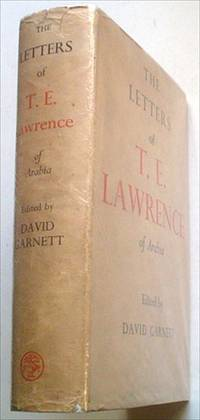 THE LETTERS OF T. E. LAWRENCE
