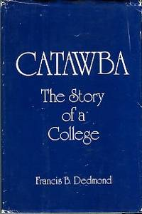 image of Catawba: The Story Of A College