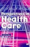 Perspectives in Health Care