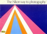 The Nikon Way to Photography