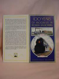 100 YEARS OF PROGRESS IN MODERN RAILROADING [1933]