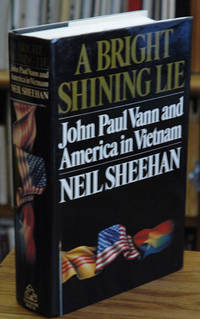 image of A Bright Shining Lie: John Paull Vann and America in Vietnam