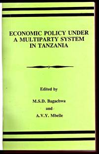 ECONOMIC POLICY UNDER A MULTIPARTY SYSTEM IN TANZANIA ,