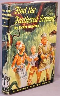 Find the Feathered Serpent; A Science Fiction Novel.