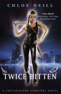 image of Twice Bitten: A Chicagoland Vampires Novel (Chicagoland Vampires Series)