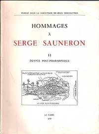 Hommages à La Mémoire De Serge Sauneron 1927-1976: II: Égypte Post-Pharaonique