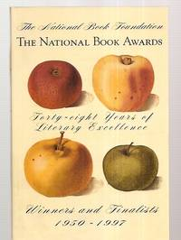 image of THE NATIONAL BOOK AWARDS: FORTY-EIGHT YEARS OF LITERARY EXCELLENCE:  WINNERS AND FINALISTS 1950 - 1997