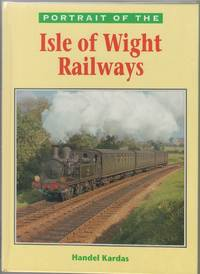 Portrait of the Isle of Wight Railways