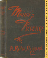 Maiwa's Revenge; Or The War Of The Little Hand by  H. Rider Haggard - First Edition: First Printing - 1888 - from KEENER BOOKS (Member IOBA) (SKU: 010055)