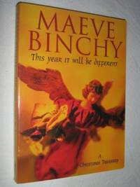 This Year It Will Be Different : And Other Stories by Maeve Binchy - Paperback - 1999 - from Manyhills Books and Biblio.com