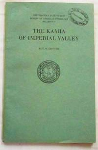 The Kamia of Imperial Valley.  Smithsonian Institution Bureau of American Ethnology Bulletin 97