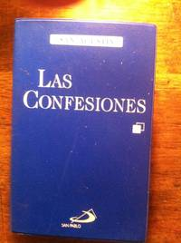 Las confesiones/ The Confessions (Los Esenciales De La Filosofia/ the Essentials of Philosophy)...