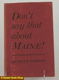 Don't say that about Maine!