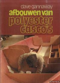Afbouwen van polyester casco's by  Dave Gannaway - Paperback - 1974 - from Klondyke and Biblio.co.uk
