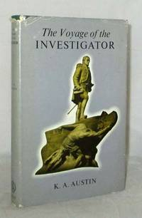 The Voyage of the Investigator 1801-1803 Commander Matthew Flinders, R.N.