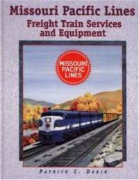 image of Missouri Pacific Lines Freight Train Services and Equipment