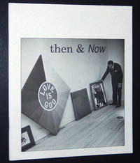 Then & Now: A Selection of Artists Who Early in Their Museum Careers Exhibited at the Aldrich Museum of Contemporary Art of Ridgefield, CT