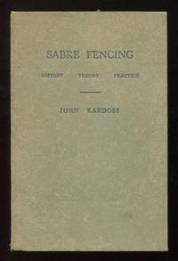 Sabre Fencing: History, Theory, Practice
