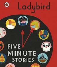 Ladybird Five Minute Stories by Ladybird - Hardcover - 2017-04-01 - from Books Express (SKU: 0241242428n)