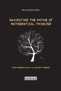 image of Navigating the Paths of Mathematical Thinking: From Mesopotamia to Ancient Greece