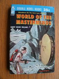 image of World of the Masterminds / To The End of Time # D-427