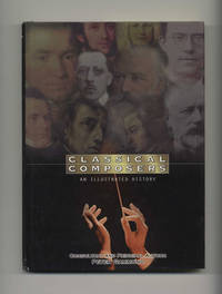 image of Classical Composers: an Illustrayed History