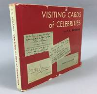 Visiting Cards of Celebrities Often Illustrated by Memorial Postage Stamps: Together with...