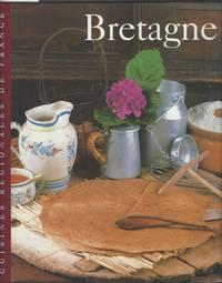 Bretagne (Cuisines Regionales de France).