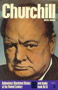 image of Churchill (Ballantine's Illustrated History of the Violent Century - War Leader Book No. 16)