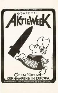Poster: Aktieweek 6 T/M 12 Mei. Geen Nieuwe Kernwapens in Europa [Action Week, May 6-12. No Nuclear Weapons in Europe]