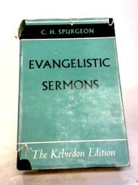 C.H. Spurgeon's Evangelistic Sermons