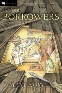 The Borrowers by  Mary Norton - Paperback - 2003 - from ThriftBooks (SKU: G0152047379I3N00)