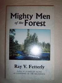 Mighty Men of the Forest