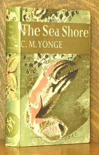 THE SEA SHORE [THE NEW NATURALIST]