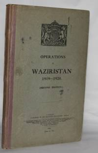 Operations in Waziristan 1919-1920 (Second Edition)
