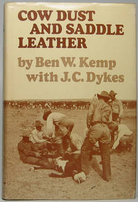Cow Dust and Saddle Leather