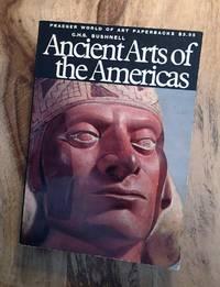 ANCIENT ARTS OF THE AMERICAS (Praeger World of Art Paperbacks)
