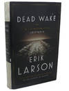 image of DEAD WAKE :   The Last Crossing of the Lusitania