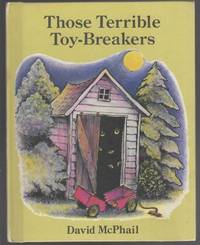 THOSE TERRIBLE TOY BREAKERS