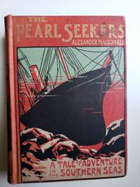 The Pearl Seekers. A Tale of the Southern Seas