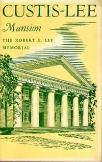 Custis-Lee Mansion the Robert E. Lee Memorial (#6)