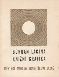 Bohdan Lacina: knižní grafika. Srpen - září 1973 [Bohdan Lacina: book design. August-September 1973]